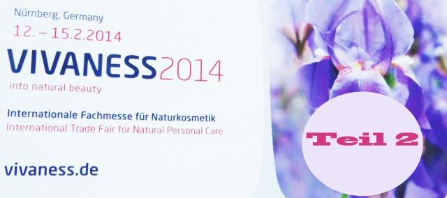 vivaness  2014 nürnberg messe teil 2